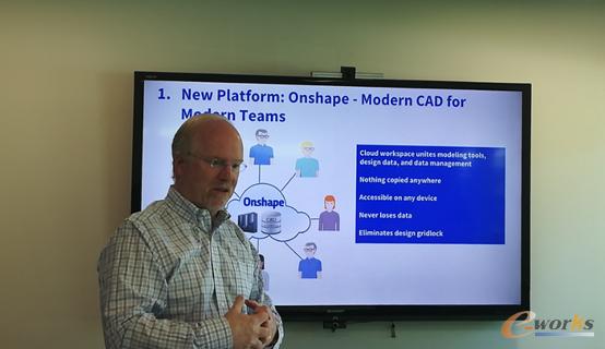 图2 Onshape公司CEO Jonh McEleney先生